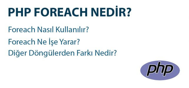 php foreach nedir?