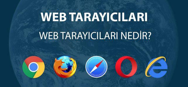 Web Tarayıcısı Nedir?