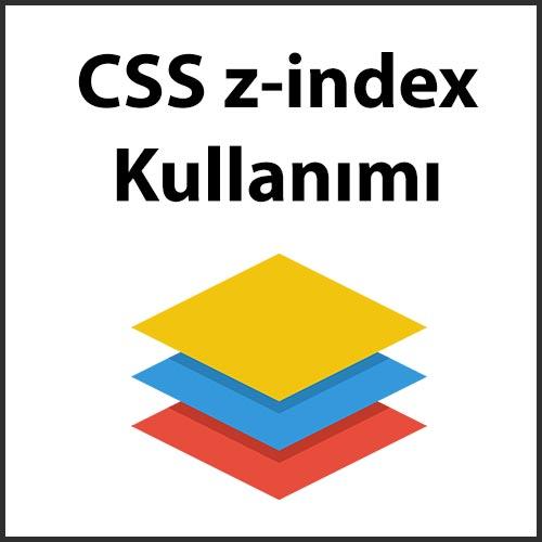 CSS z-index kullanımı