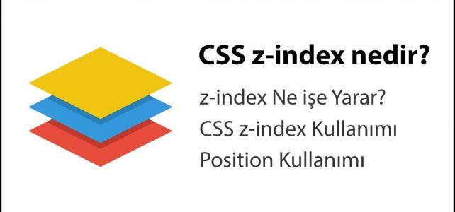 CSS z-index nedir?