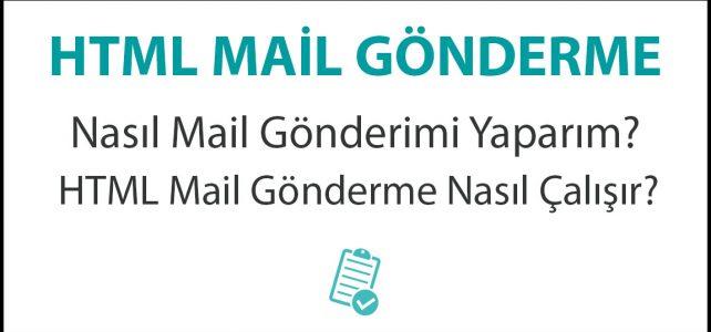 HTML Mail Gönderme