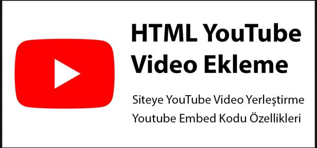 html youtube video ekleme