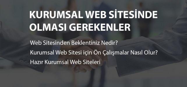 Kurumsal Web Sitesinde Olması Gerekenler