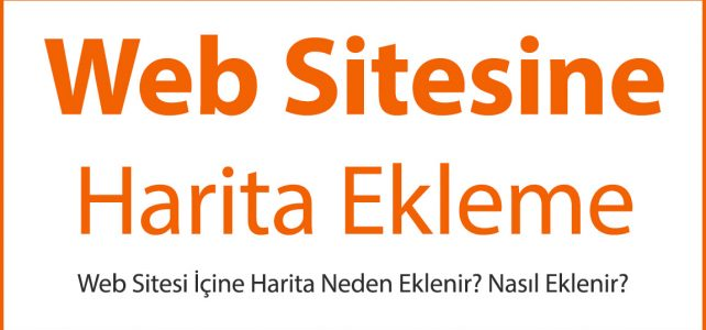 Web Sitesine Harita Ekleme