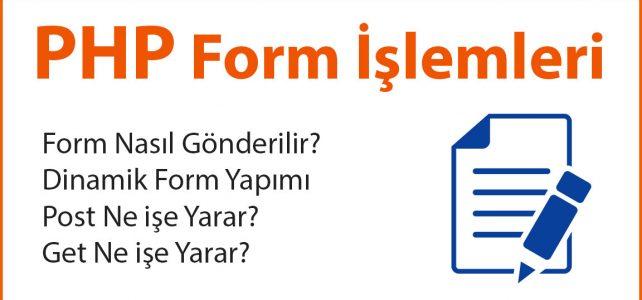 PHP Form işlemleri