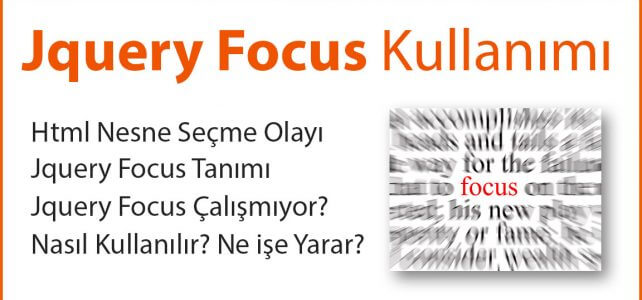 Jquery Focus Kullanımı
