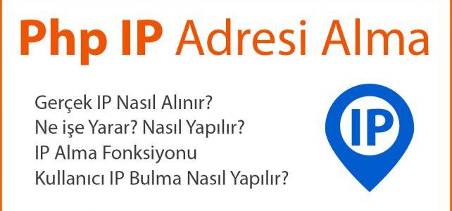 Php IP Adresi Alma