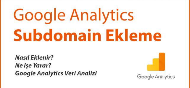 Google Analytics Subdomain Ekleme